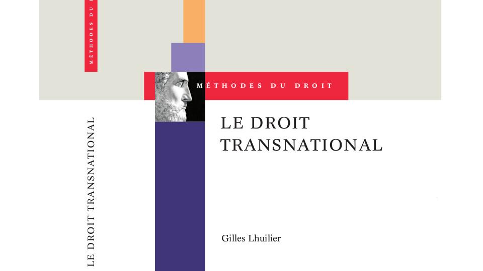 Le droit transnational : introduction aux global law and business